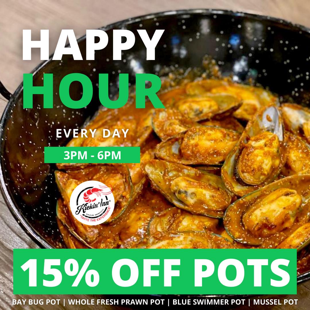 Happy Hour – 15% Off Pots